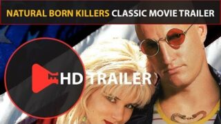 Natural Born Killers Trailer (1994) Classic Movie Trailers (HD) Woody Harrelson