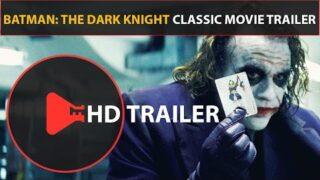 The Dark Knight Trailer (2008) Classic Movie Trailers (HD) Heath Ledger