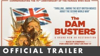 THE DAM BUSTERS – Official Trailer – Newly restored in 4k