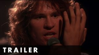 THE DOORS – Newly restored in 4K – Starring Val Kilmer