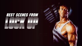 BEST SCENES FROM LOCK UP – Starring Sylvester Stallone [UHD]