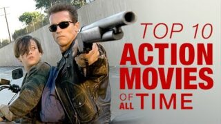 Top 10 Action Movies of All Time – Part 1